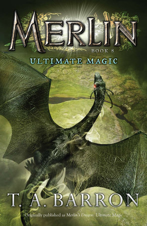 Ultimate Magic by T. A. Barron