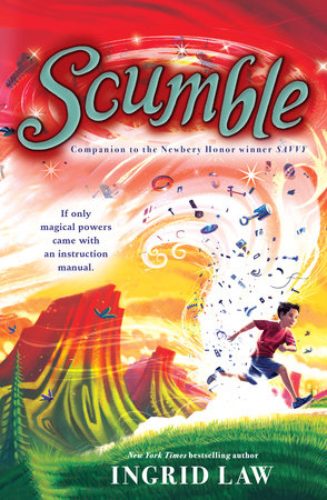 Scumble by Ingrid Law