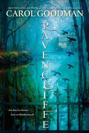 Ravencliffe by Carol Goodman | PenguinRandomHouse com: Books