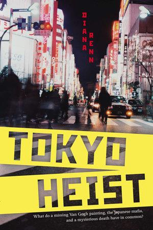 Tokyo Heist by Diana Renn