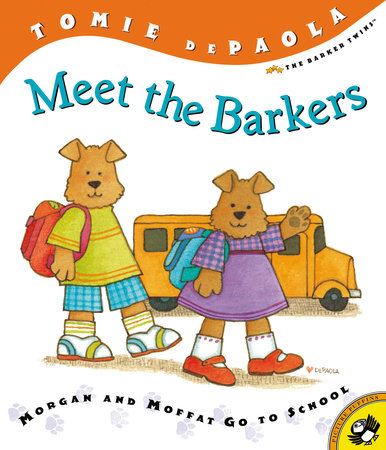 Meet the Barkers by Tomie dePaola; Illustrated by Tomie dePaola