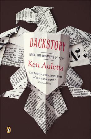 Backstory by Ken Auletta