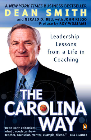 The Carolina Way by Dean Smith, Gerald D. Bell and John Kilgo
