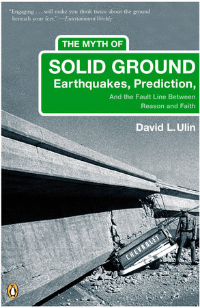 The Myth of Solid Ground by David L. Ulin