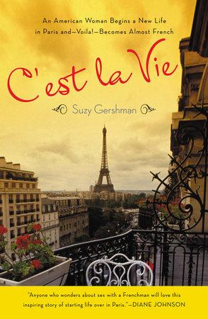 C'est La Vie by Suzy Gershman