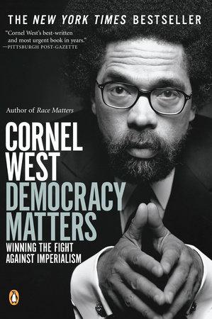 Democracy Matters by Cornel West