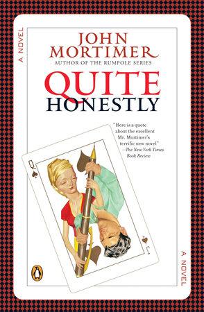 Quite Honestly by John Mortimer