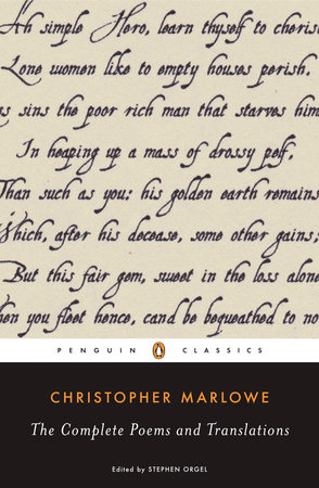 The Complete Poems and Translations by Christopher Marlowe and Stephen Orgel