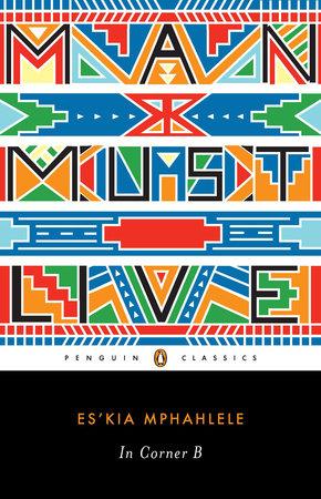 In Corner B by Es'kia Mphahlele