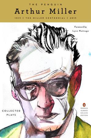 The Penguin Arthur Miller by Arthur Miller