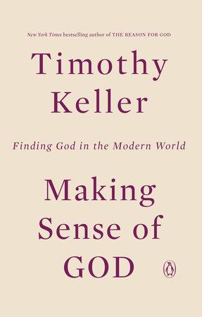 Making Sense of God by Timothy Keller