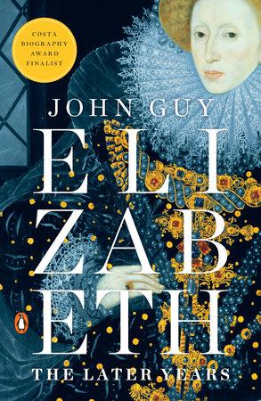 Elizabeth by John Guy
