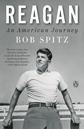 Reagan by Bob Spitz