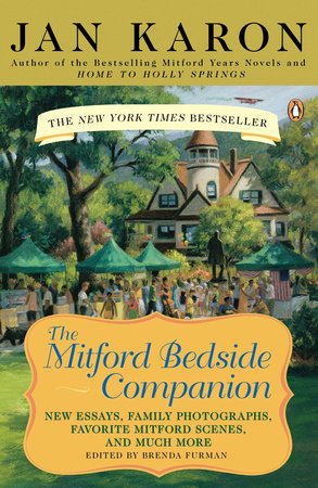 The Mitford Bedside Companion by Jan Karon