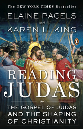 Reading Judas by Elaine Pagels and Karen L. King