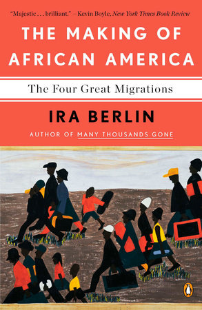 The Making of African America by Ira Berlin