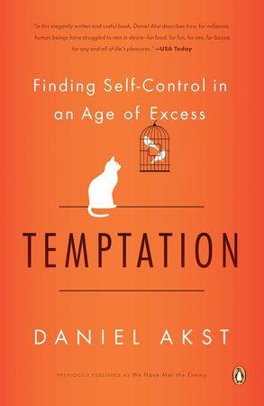 Temptation by Daniel Akst