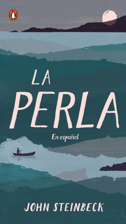 La perla by John Steinbeck