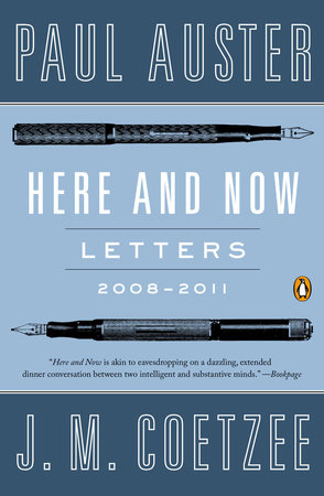 Here and Now by Paul Auster and J. M. Coetzee