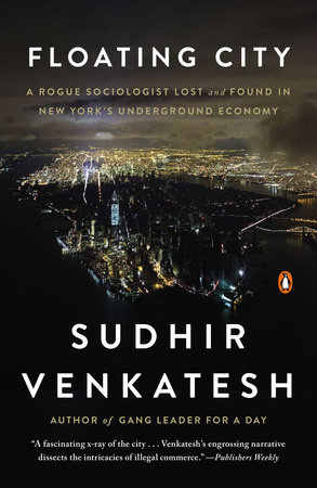 Floating City by Sudhir Venkatesh
