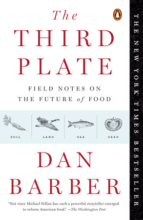 The Third Plate by Dan Barber