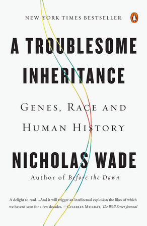 A Troublesome Inheritance by Nicholas Wade