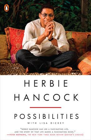 Herbie Hancock: Possibilities by Herbie Hancock and Lisa Dickey