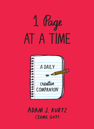 1 Page at a Time (Red) by Adam J. Kurtz