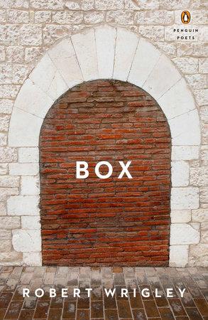Box by Robert Wrigley
