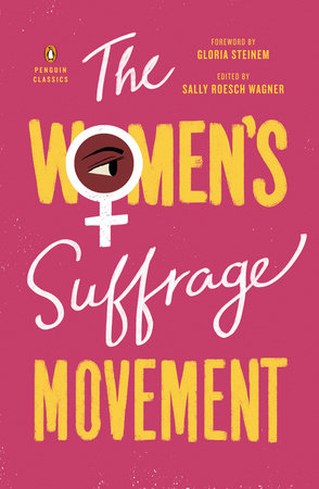 The Women's Suffrage Movement by