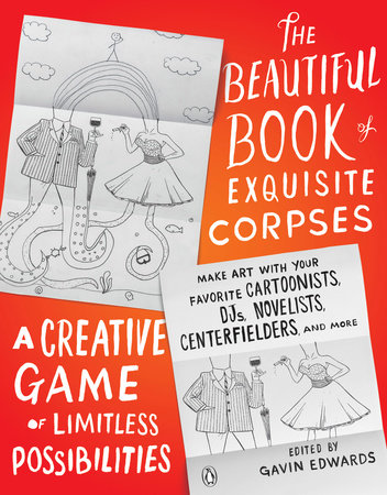 The Beautiful Book of Exquisite Corpses by