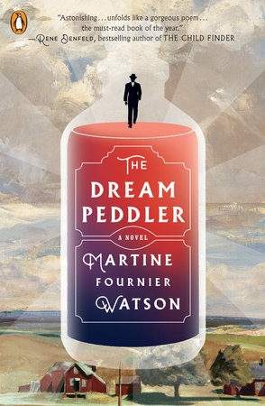 The Dream Peddler by Martine Fournier Watson