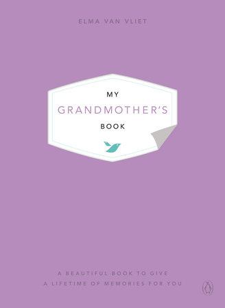 My Grandmother's Book by Elma van Vliet