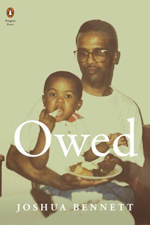 Owed by Joshua Bennett