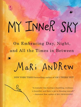 My Inner Sky by Mari Andrew