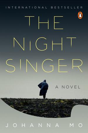 The Night Singer by Johanna Mo