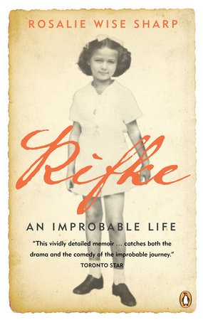 Rifke an Improbable Life by Sharp Rosalie Wise