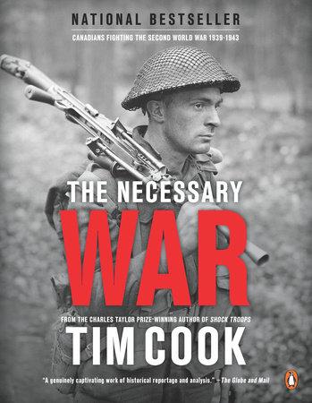 The Necessary War, Volume 1 by Tim Cook