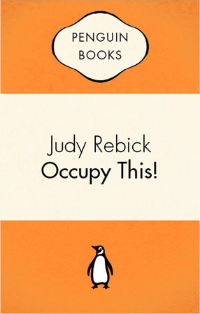 Occupy This by Judy Rebick