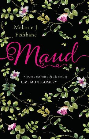 Maud by Melanie J. Fishbane