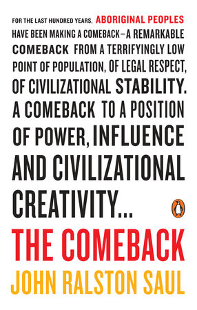 The Comeback by John Ralston Saul