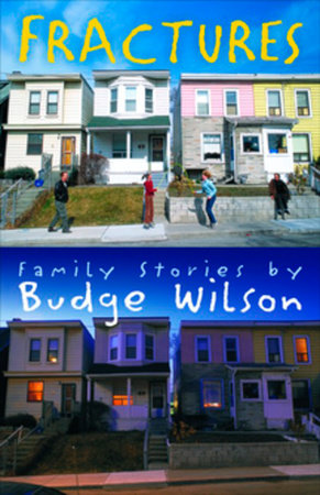 Fractures by Budge Wilson