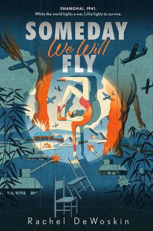 Someday We Will Fly by Rachel Dewoskin