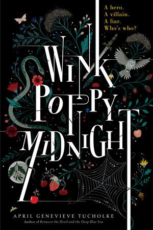Wink Poppy Midnight by April Genevieve Tucholke