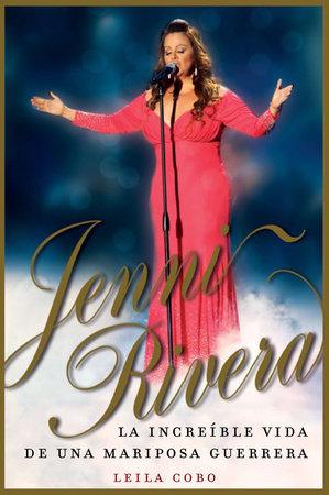 Jenni Rivera (Spanish Edition) by Leila Cobo