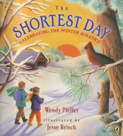 The Shortest Day by Wendy Pfeffer