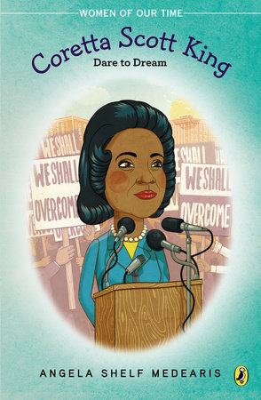 Coretta Scott King by Angela Shelf Medearis