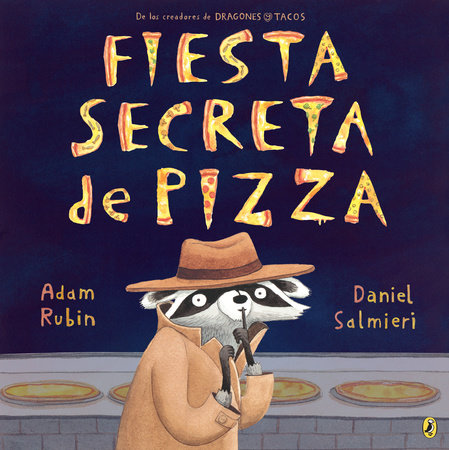 Fiesta secreta de pizza by Adam Rubin