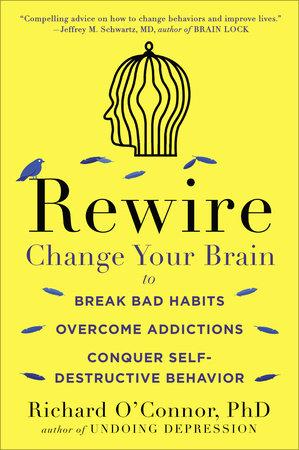 Rewire by Richard O'Connor