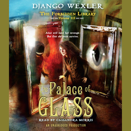 The Palace of Glass by Django Wexler